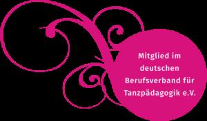 Mitglied im deutschen Berufsverband für Tanzpädagogik e.V.
